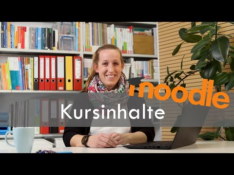 Arbeiten mit Moodle (4): Kursinhalte