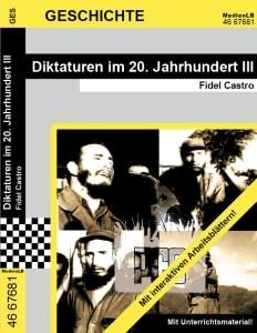 Diktaturen im 20. Jahrhundert III Fidel Castro