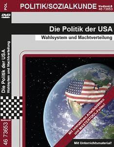 Die Politik der USA – Wahlsystem und Machtverteilung